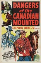 Dangers of the Canadian Mounted - 11 x 17 Movie Poster - Style A