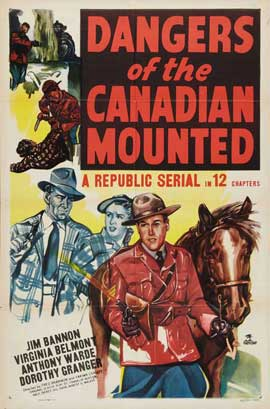 Dangers of the Canadian Mounted - 27 x 40 Movie Poster - Style A