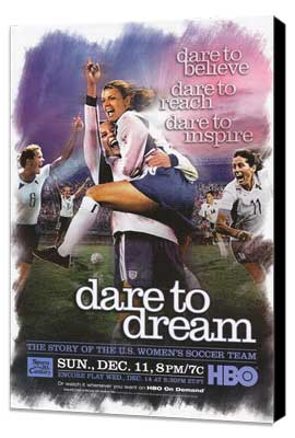 Dare to Dream - 11 x 17 Movie Poster - Style A - Museum Wrapped Canvas