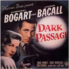 Dark Passage - 11 x 17 Movie Poster - Style D