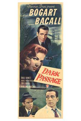 Dark Passage - 11 x 17 Movie Poster - Style E