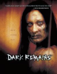 Dark Remains - 11 x 17 Movie Poster - Style A