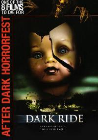 Dark Ride - 27 x 40 Movie Poster - Style A