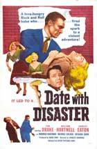 Date with Disaster - 11 x 17 Movie Poster - Style B