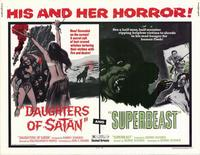 Daughter of Satan/Superbeast - 11 x 14 Movie Poster - Style A