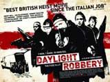 Daylight Robbery - 11 x 17 Movie Poster - UK Style A