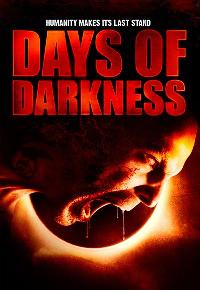 Days of Darkness - 11 x 17 Movie Poster - Style A