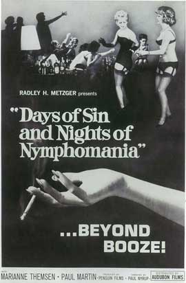 Days of Sin and Nights of Nymphomania - 11 x 17 Movie Poster - Style B