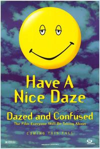Dazed and Confused - 43 x 62 Movie Poster - Bus Shelter Style A