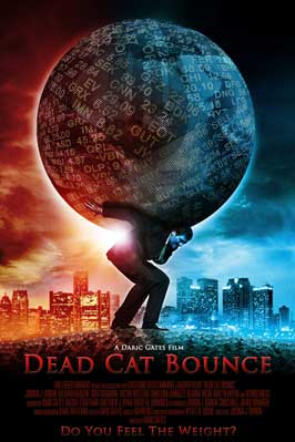 Dead Cat Bounce - 43 x 62 Movie Poster - Bus Shelter Style A
