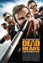 Dead Heads - 43 x 62 Movie Poster - Bus Shelter Style A