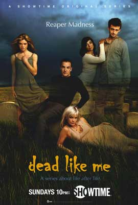 Dead Like Me - 11 x 17 TV Poster - Style A