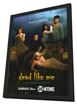 Dead Like Me - 11 x 17 TV Poster - Style A - in Deluxe Wood Frame