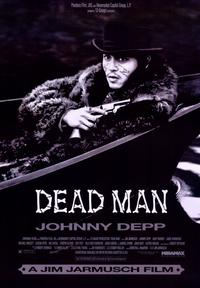 Dead Man - 43 x 62 Movie Poster - Bus Shelter Style A