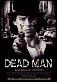 Dead Man - 43 x 62 Movie Poster - Bus Shelter Style B