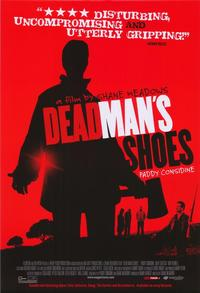 Dead Man's Shoes - 43 x 62 Movie Poster - Bus Shelter Style A