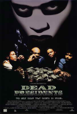 Dead Presidents - 11 x 17 Movie Poster - Style D