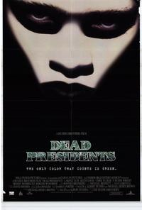 Dead Presidents - 43 x 62 Movie Poster - Bus Shelter Style A