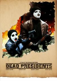 Dead Presidents - 11 x 17 Movie Poster - Style B