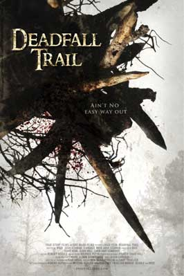Deadfall Trail - 11 x 17 Movie Poster - Style B