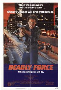Deadly Force - 11 x 17 Movie Poster - Style A