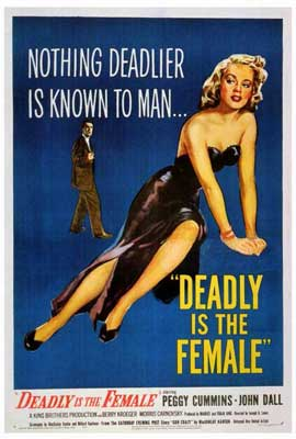 Deadly is the Female - 27 x 40 Movie Poster - Style A