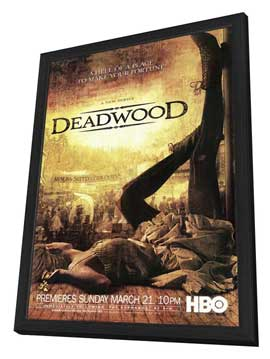 Deadwood (TV) - 27 x 40 TV Poster - Style B - in Deluxe Wood Frame