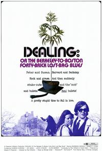 Dealing: Or the Berkeley-to-Boston Forty-Brick Lost-Bag Blues - 11 x 17 Movie Poster - Style B