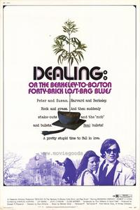 Dealing: Or the Berkeley-to-Boston Forty-Brick Lost-Bag Blues - 27 x 40 Movie Poster - Style B