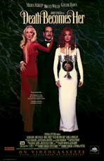 Death Becomes Her - 11 x 17 Movie Poster - Style B