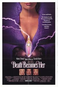 Death Becomes Her - 43 x 62 Movie Poster - Bus Shelter Style A