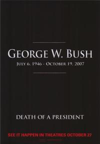 Death of a President - 43 x 62 Movie Poster - Bus Shelter Style A