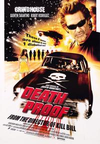 Death Proof - 43 x 62 Movie Poster - Bus Shelter Style A