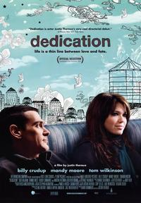 Dedication - 43 x 62 Movie Poster - Bus Shelter Style A