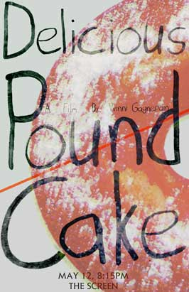 Delicious Pound Cake - 43 x 62 Movie Poster - Bus Shelter Style A