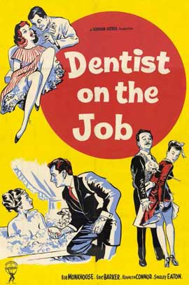 Dentist on the Job - 11 x 17 Movie Poster - Style A