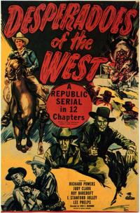 Desperadoes of the West - 11 x 17 Movie Poster - Style A