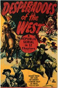 Desperadoes of the West - 27 x 40 Movie Poster - Style A