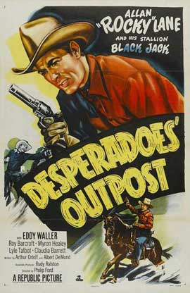 Desperadoes Outpost - 11 x 17 Movie Poster - Style A