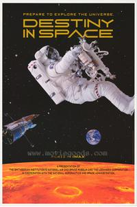Destiny in Space (IMAX) - 43 x 62 Movie Poster - Bus Shelter Style A