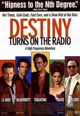 Destiny Turns on the Radio - 11 x 17 Movie Poster - Style B