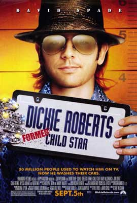 Dickie Roberts: Former Child Star - 11 x 17 Movie Poster - Style A