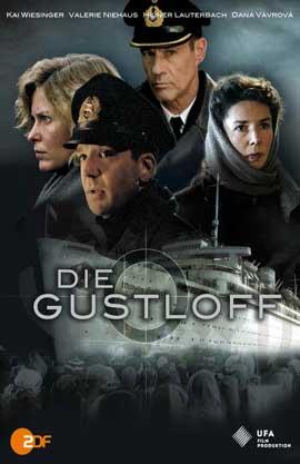 Die Gustloff - 11 x 17 Movie Poster - German Style A