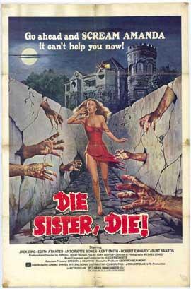 Die, Sister, Die - 11 x 17 Movie Poster - Style A