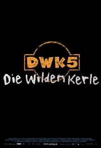Die Wilden Kerle 5 - 27 x 40 Movie Poster - German Style A