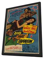 Dig that Uranium - 11 x 17 Movie Poster - Style A - in Deluxe Wood Frame