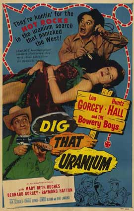 Dig that Uranium - 11 x 17 Movie Poster - Style A