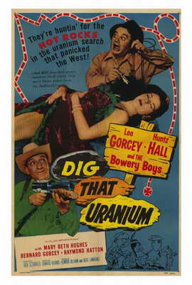 Dig that Uranium - 27 x 40 Movie Poster - Style A