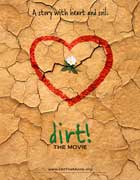 Dirt! The Movie - 11 x 17 Movie Poster - Style A