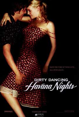 Dirty Dancing: Havana Nights - 27 x 40 Movie Poster - Style A